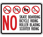 No Skate Boarding Bicycle Riding Roller Blading Scooter Riding