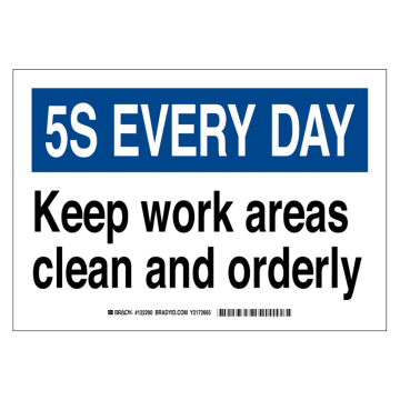 5S Every Day! Keep Work Areas Clean and Orderly