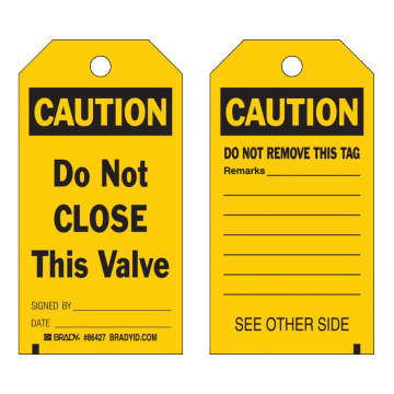 Caution Do Not Close This Valve