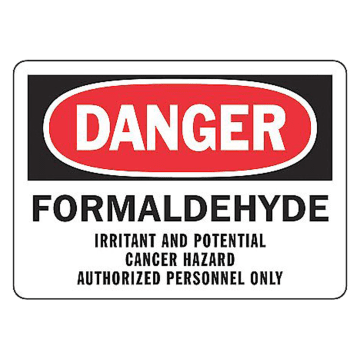 Formaldehyde Irritant and Potential Cancer Hazard Authorized Personnel Only