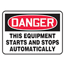 Danger This Equipment Starts And Stops Automatically