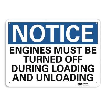 Notice Engines Must Be Turned Off During Loading and Unloading