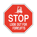 Stop Look Out for Forklifts