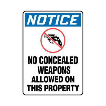 Notice No Concealed Weapons Allowed on This Property