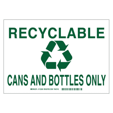 Recyclable Cans and Bottles Only