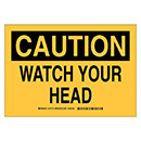 Caution Watch Your Head