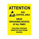 Attention ESD Control Area Wear Grounding Devices at All Times