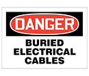 Danger Buried Electrical Cables