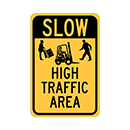 Slow High Traffic Area