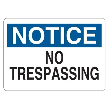 Notice No Trespassing