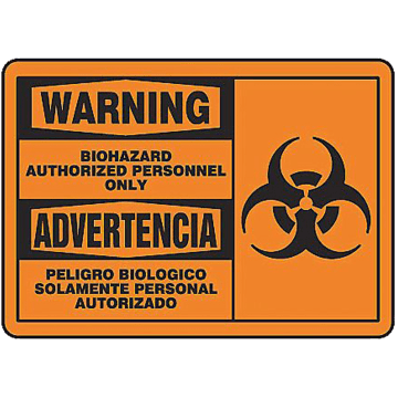 Bilingual Warning Biohazard Authorized Personnel Only