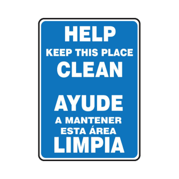 Bilingual Help Keep This Place Clean
