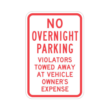 No Overnight Parking Violators Will Be Towed at Vehicle Owner's Expense
