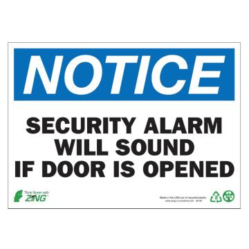 Notice Security Alarm Will Sound If Door is Opened