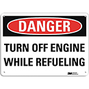 Danger Turn Off Engine While Refueling