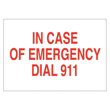 In Case of Emergency Dial 911