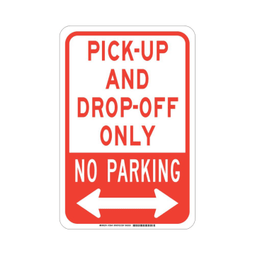 Pick-Up and Drop-Off Only No Parking