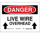 Danger Live Wire Overhead