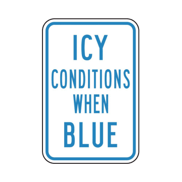 Icy Conditions When Blue
