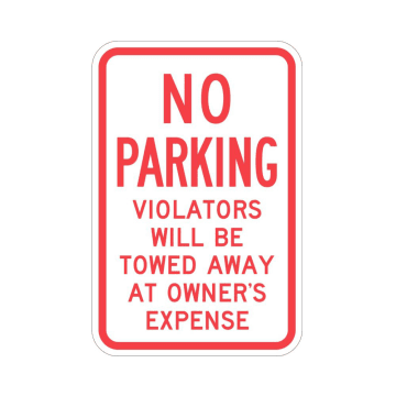 No Parking Violators Will Be Towed at Vehicle Owner's Expense