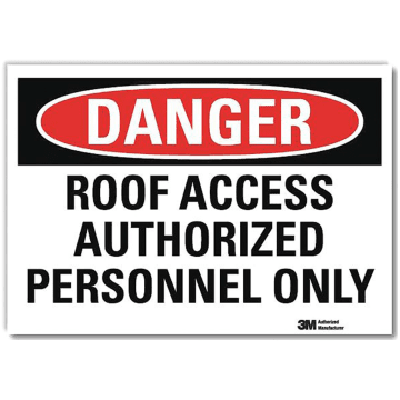 Danger Roof Access Authorized Personnel Only