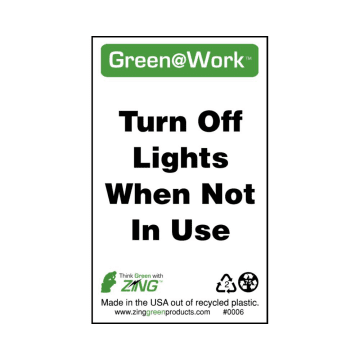 Green at Work Turn Off Lights When Not in Use