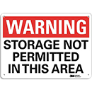 Warning Storage Not Permitted in This Area