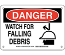 Danger Watch for Falling Debris