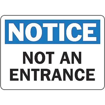 Notice Not An Entrance