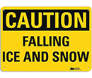 Caution Falling Ice And Snow
