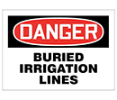 Danger Buried Irrigation Lines