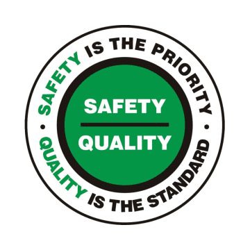 Safety Is The Priority Quality Is The Standard