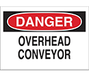 Danger Overhead Conveyor