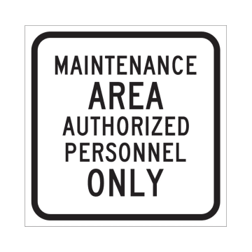 Maintenance Area Authorized Personnel Only