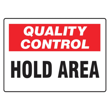 Quality Control Hold Area