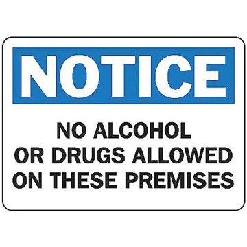 Notice No Alcohol or Drugs Allowed on These Premises